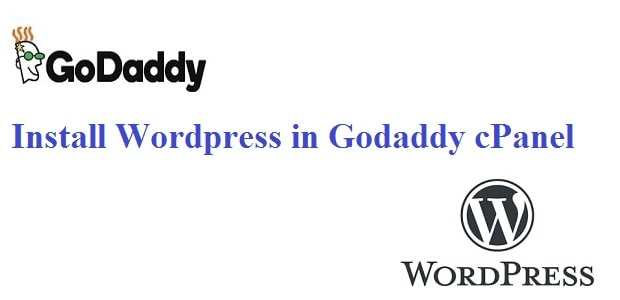Install WordPress in Godaddy cPanel
